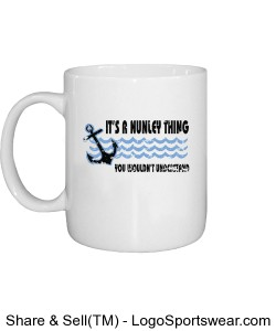 It's a Nunley thing Mug Design Zoom